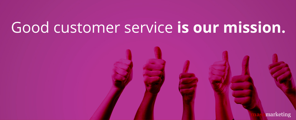 Good Customer Service is OUR MISSION